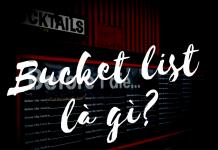 bucket-list-la-gi